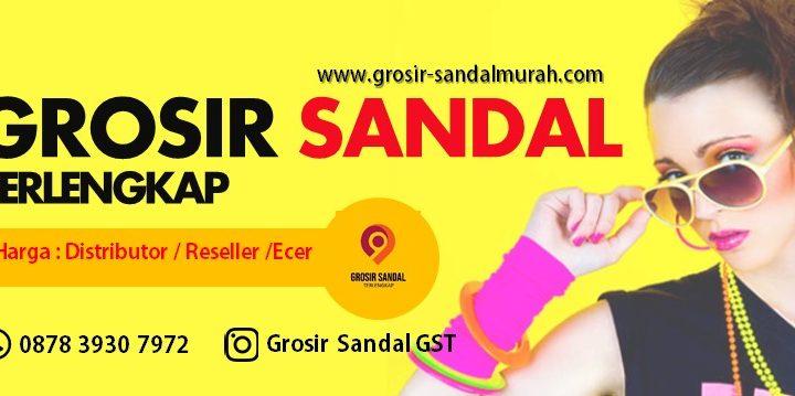 Grosir Sandal Terlengkap GST